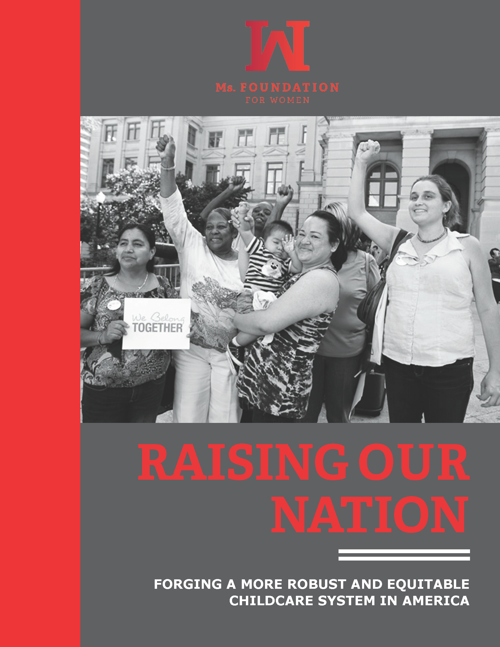 Raising Our Nation: Forging a More Robust and Equitable Childcare System in America