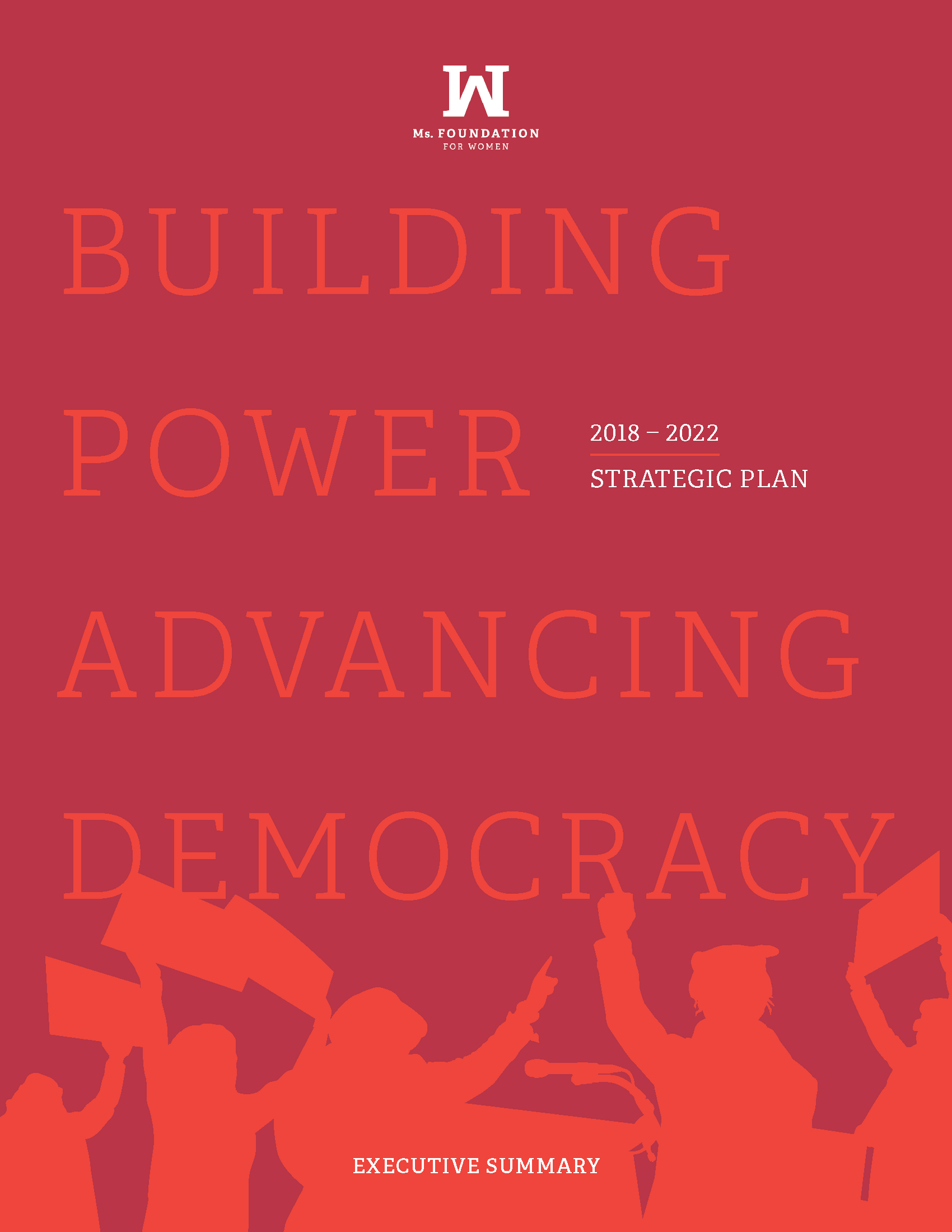 Building Power, Advancing Democracy: Strategic Plan 2018-2022